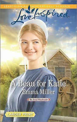 A Beau for Katie The Amish Matchmaker
