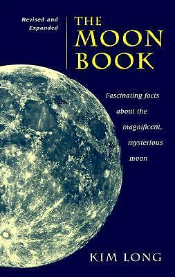 The Moon Book: Fascinating Facts about the Magnificent Mysterious Moon, Long, Ki