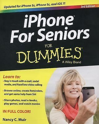 iPhone For Seniors For Dummies, Muir, Nancy C., Very Good Book