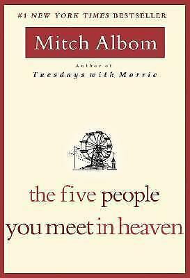 The Five People You Meet in Heaven, Albom, Mitch, Good Book