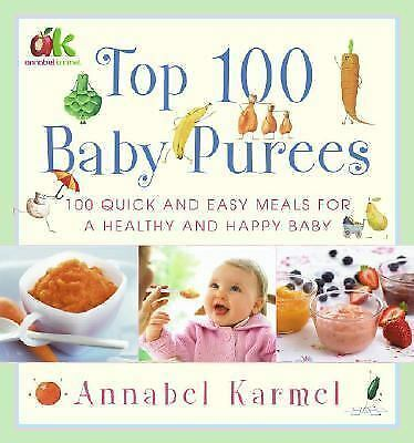 Top 100 Baby Purees, Karmel, Annabel, Good Book