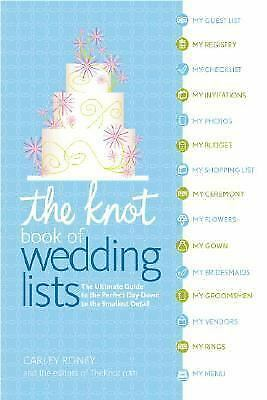 The Knot Book of Wedding Lists, Editors of The Knot, Roney, Carley, Very Good Bo