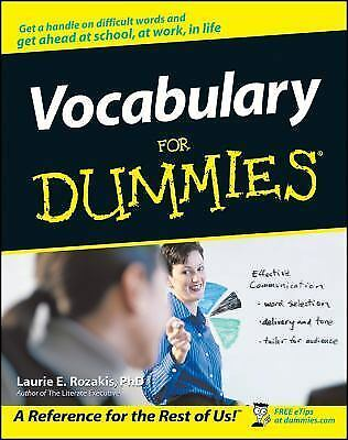 Vocabulary for Dummies by Laurie E. Rozakis and Dummies Press Staff (2001, Pape…