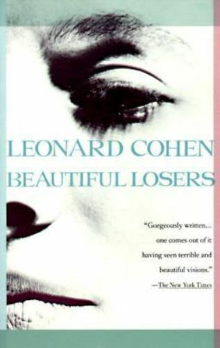 Beautiful Losers, Cohen, Leonard, Good Book