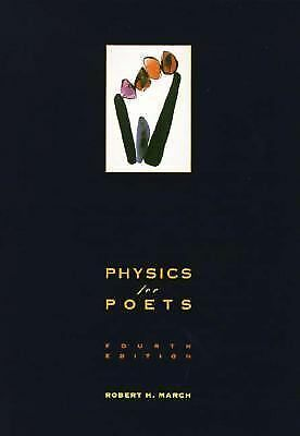 Physics for Poets by Robert H. March (1995, Paperbac...