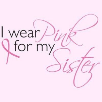 I Wear Pink For my Sister T Shirt Choose from sizes S to 6XL  Breast Cancer