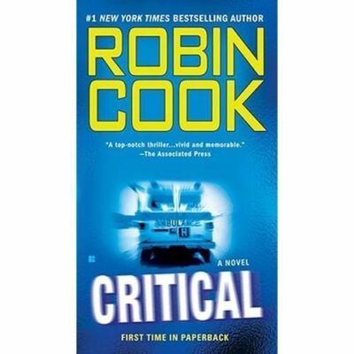 Critical by Robin Cook (2008, Paperback)