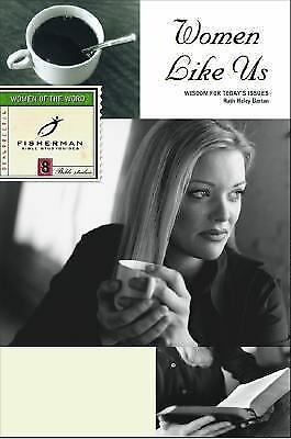 Women Like Us : Wisdom for Today's Issues by Ruth Haley Barton (2001, Paperback)