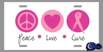 Peace Love & Cure - Breast Cancer Pink Ribbon License Plate