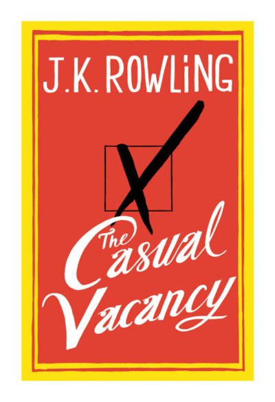 The Casual Vacancy by Rowling, J.K.