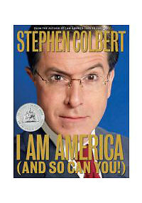 I Am America (And So Can You!) by Colbert, Stephen