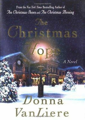 The Christmas Hope (Christmas Hope Series #3) by VanLiere, Donna