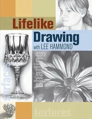 Lifelike Drawing with Lee Hammond, Hammond, Lee, Good Book