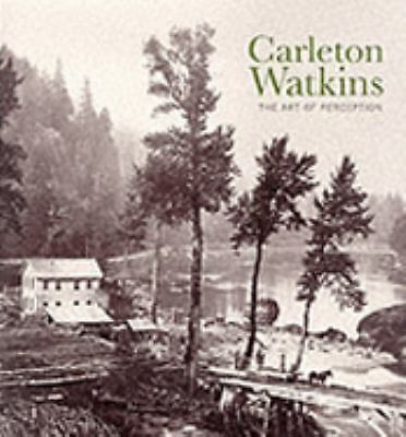 Carleton Watkins by Nickel, Doug
