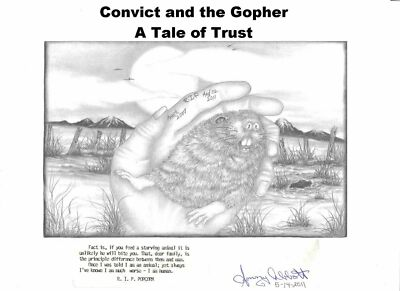 """Short Novel Inmate Labor Day Story Book:""""Convict & the Gopher- Tale of Trust"""""""
