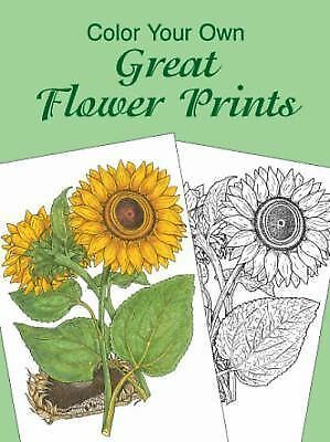 Color Your Own Great Flower Prints (Dover Art Coloring Book) by Charlene Tarbox