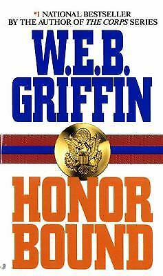 Honor Bound 1 by W. E. B. Griffin (1994, Paperback)