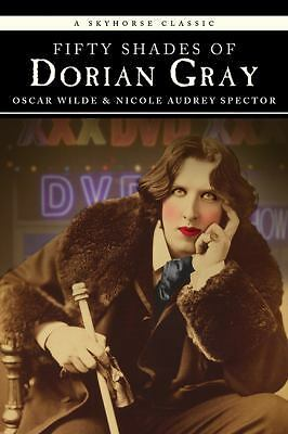 Fifty Shades of Dorian Gray (Classic) by Spector, Nicole Audrey