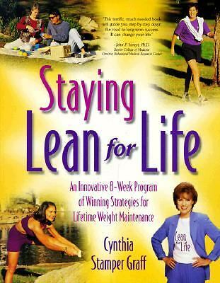 Staying Lean for Life by Cynthia S. Graff (1999, Paperback)