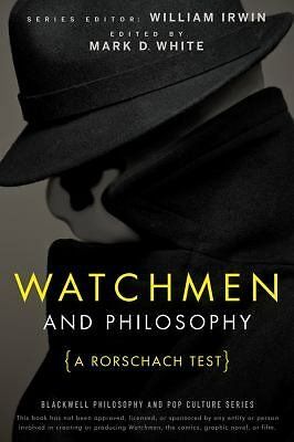 Watchmen and Philosophy: A Rorschach Test (The Blackwell Philosophy and Pop Cul