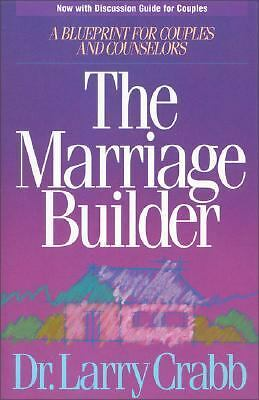 The Marriage Builder by Crabb, Larry