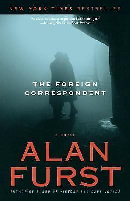 The Foreign Correspondent by Alan Furst (2007, Paperback)