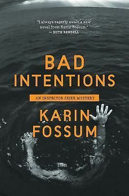 Bad Intentions (Inspector Sejer) by Fossum, Karin