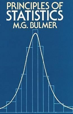 Principles of Statistics (Dover Books on Mathematics) by M.G. Bulmer