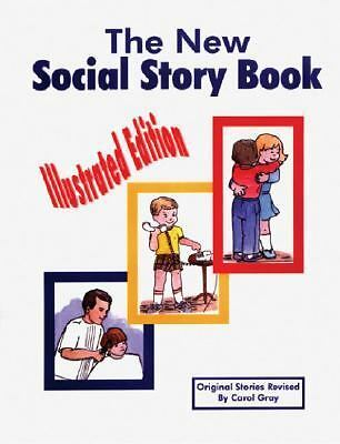 The New Social Story Book : Illustrated Edition by Gray, Carol