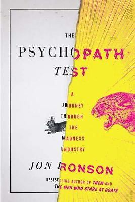 The Psychopath Test: A Journey Through the Madness Industry by Ronson, Jon