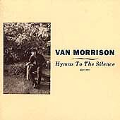 Hymns to the Silence by Morrison, Van