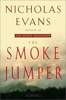 The Smoke Jumper by Nicholas Evans (2001, Hardcover)