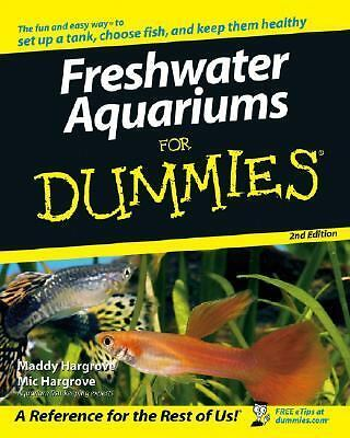 Freshwater Aquariums For Dummies by Hargrove, Maddy, Hargrove, Mic
