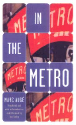 In The Metro by Auge, Marc