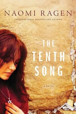 The Tenth Song by Ragen, Naomi