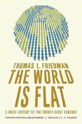 The World Is Flat 3.0: A Brief History of the Twenty-first Century by Friedman,