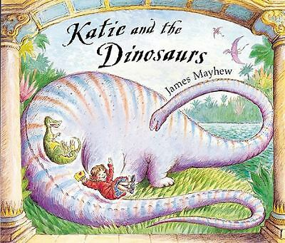 Katie and the Dinosaurs by Mayhew, James