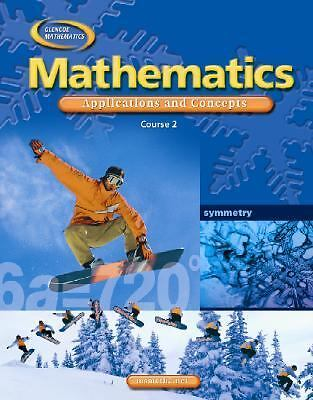 Mathematics: Applications and Concepts, Course 2, Student Edition (Glencoe Math