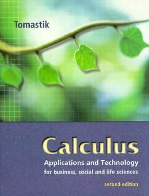 Calculus: Applications and Technology, Tomastik, Edmond C., Very Good Book