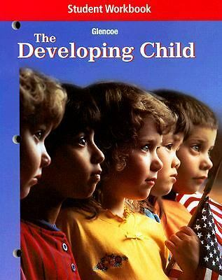 The Developing Child, Student Workbook, Glencoe McGraw-Hill, Good Book