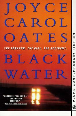 Black Water (Contemporary Fiction, Plume) by Joyce Carol Oates
