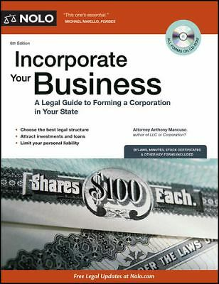 Incorporate Your Business: A Legal Guide to Forming a Corporation in Your State,