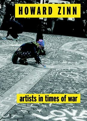 Artists in Times of War (Open Media Series) by Zinn, Howard