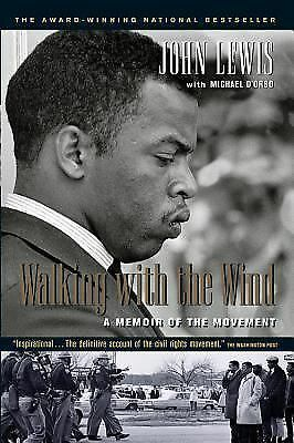 Walking with the Wind: A Memoir of the Movement, D'Orso, Michael, Lewis, John, G