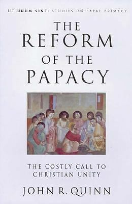 The Reform of the Papacy (Ut Unum Sint), Quinn, John R., Good Book
