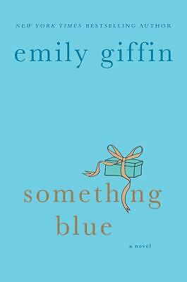Something Blue by Giffin, Emily