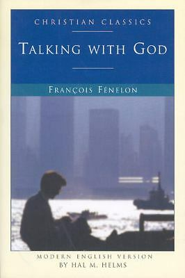 Talking with God (Living Library), Hal McElwaine Helms, Francois Fenelon, Good B