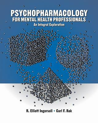 Psychopharmacology for Helping Professionals: An Integral Exploration, Rak, Carl