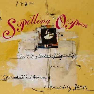 Spilling Open: The Art of Becoming Yourself, Sabrina Ward Harrison, Acceptable B
