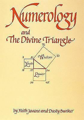 Numerology and the Divine Triangle by Faith Javane, Dusty Bunker